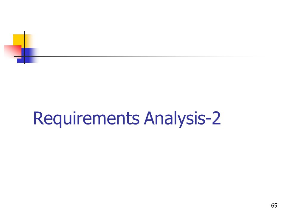 65 Requirements Analysis-2
