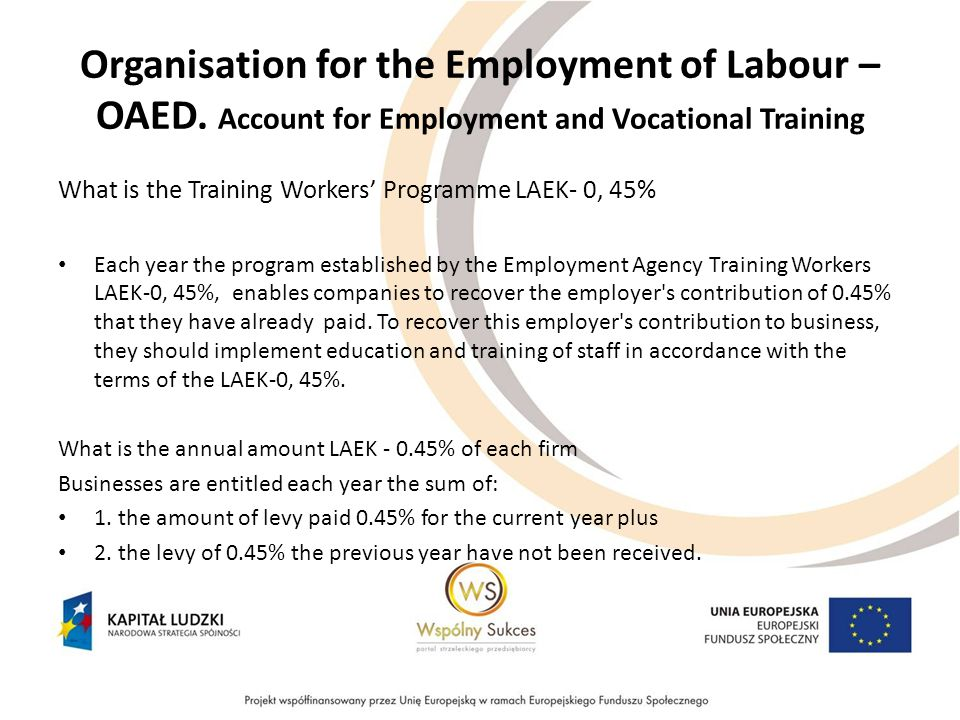 Organisation for the Employment of Labour – OAED.
