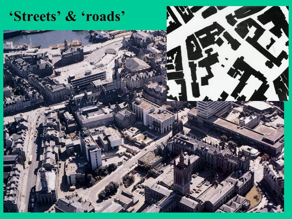 'Streets' & 'roads'