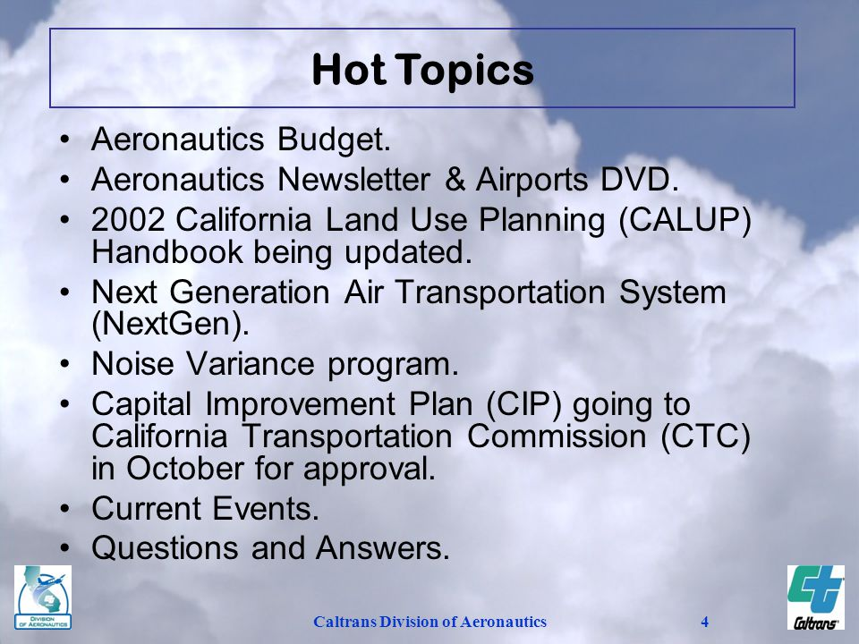 Caltrans Division of Aeronautics15 California's General Aviation Airports: Links To Vitality.