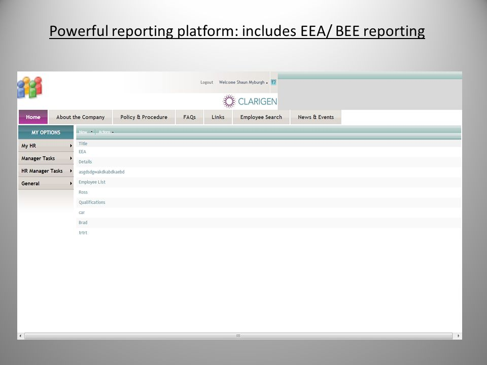 Powerful reporting platform: includes EEA/ BEE reporting