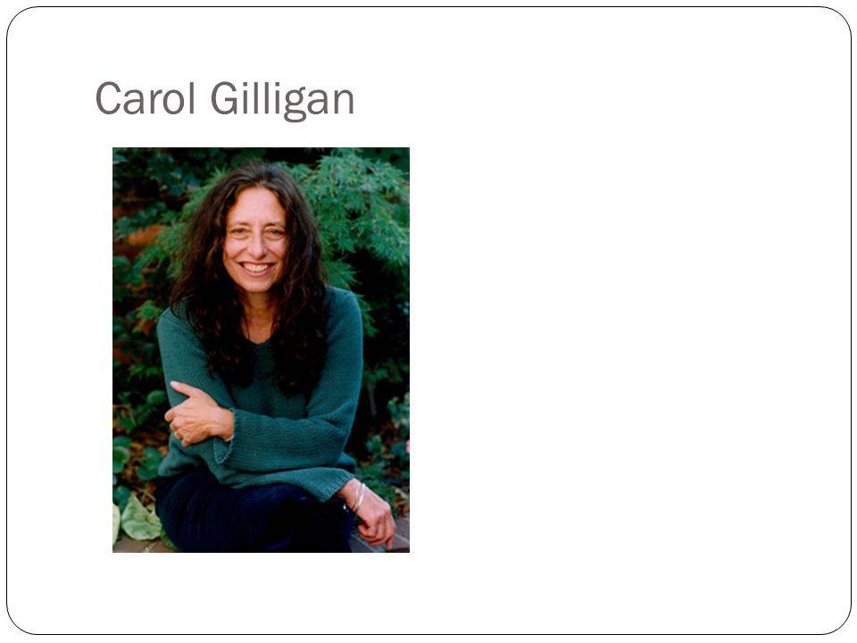 Carol Gilligan