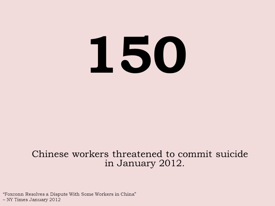 Chinese workers threatened to commit suicide in January 2012.