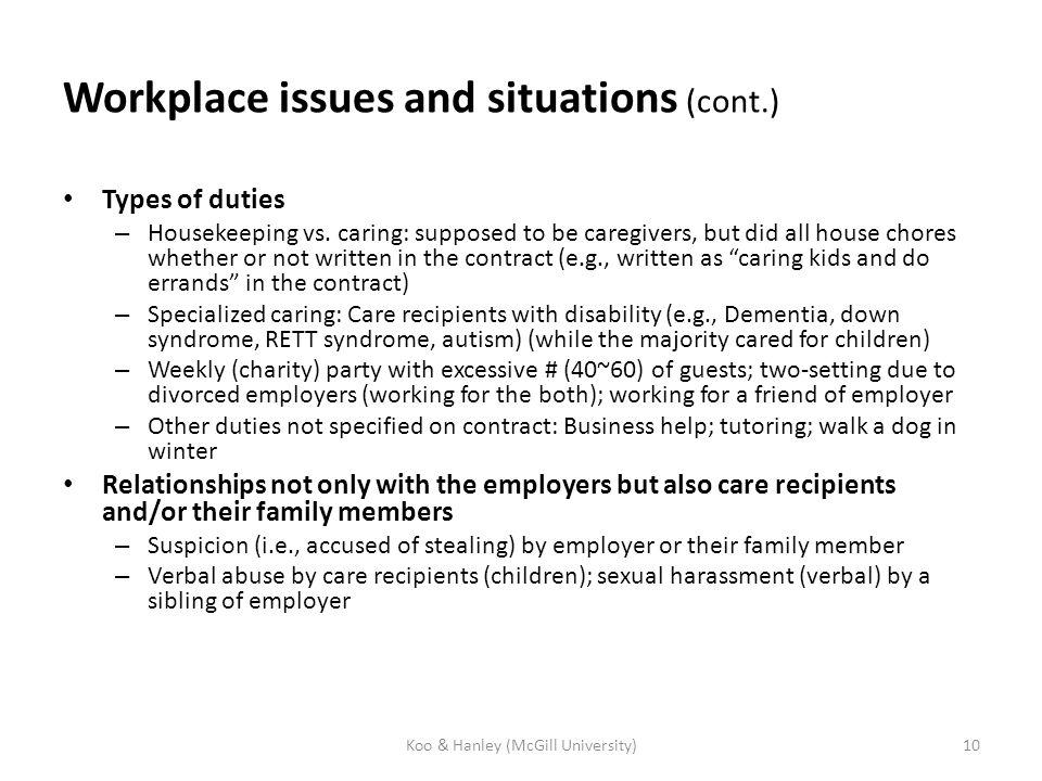 Types of duties – Housekeeping vs.