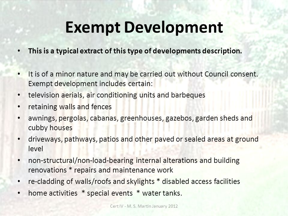 Exempt Development This is a typical extract of this type of developments description.