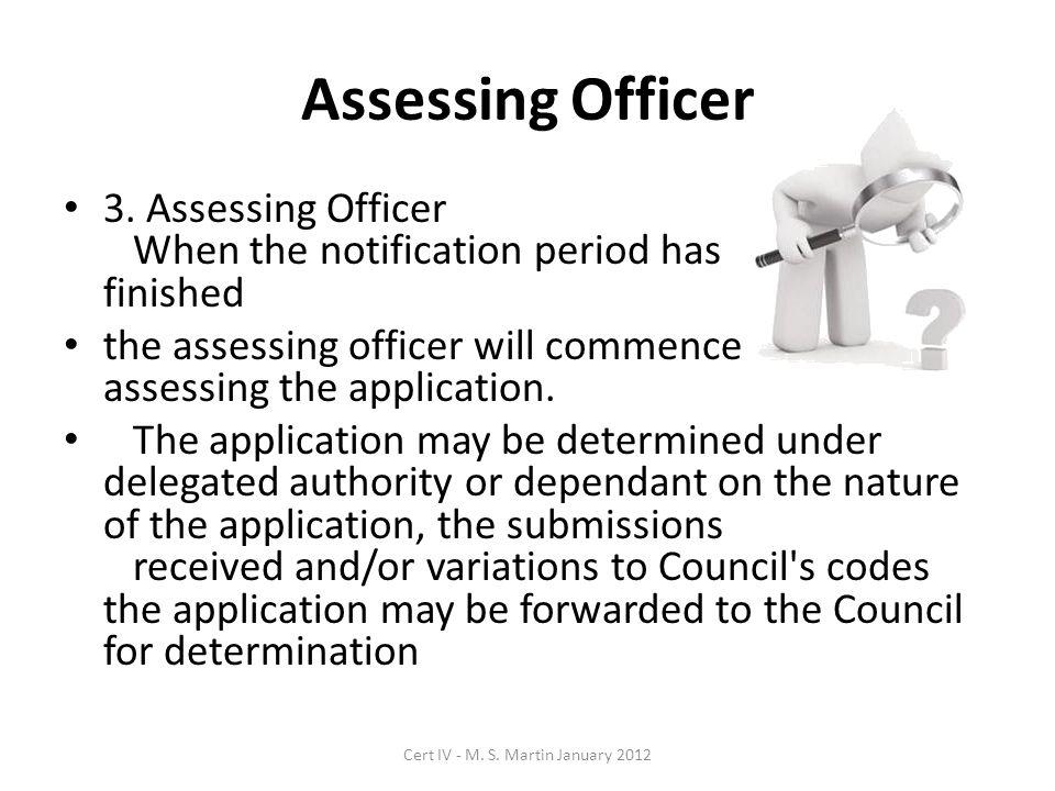 Assessing Officer 3.