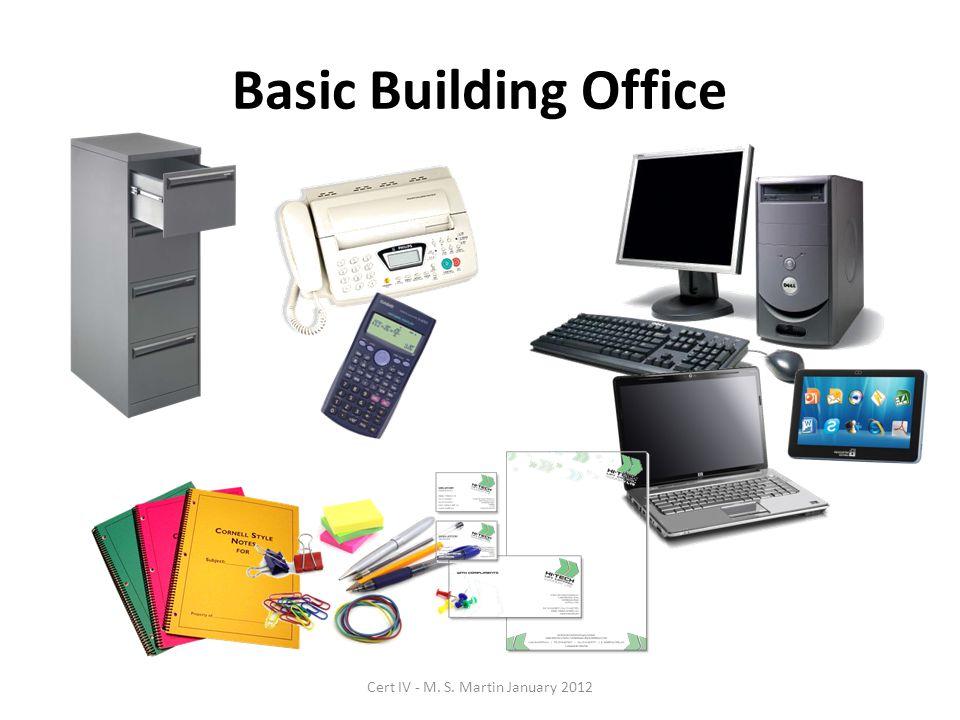 Basic Building Office Cert IV - M. S. Martin January 2012