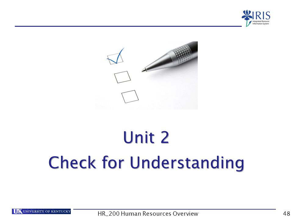 Unit 1 – Check for Understanding Unit 2 Check for Understanding HR_200 Human Resources Overview48