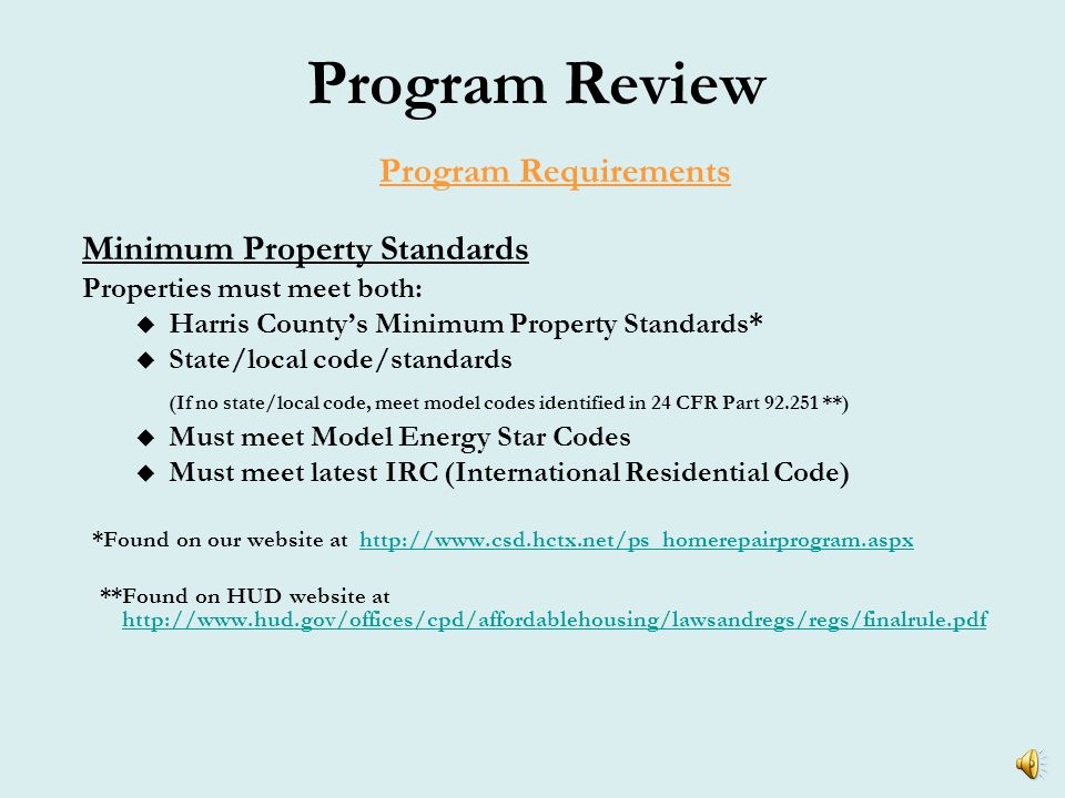 Program Review Program Requirements Match Requirement How and when is match verified.