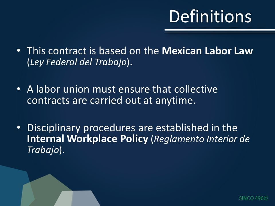 This contract is based on the Mexican Labor Law (Ley Federal del Trabajo).