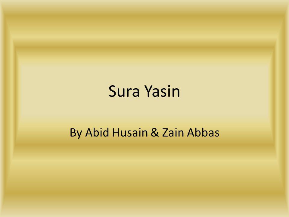 Sura Yasin By Abid Husain & Zain Abbas