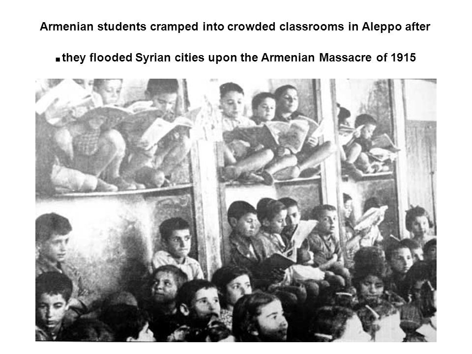 Armenian students cramped into crowded classrooms in Aleppo after they flooded Syrian cities upon the Armenian Massacre of 1915.