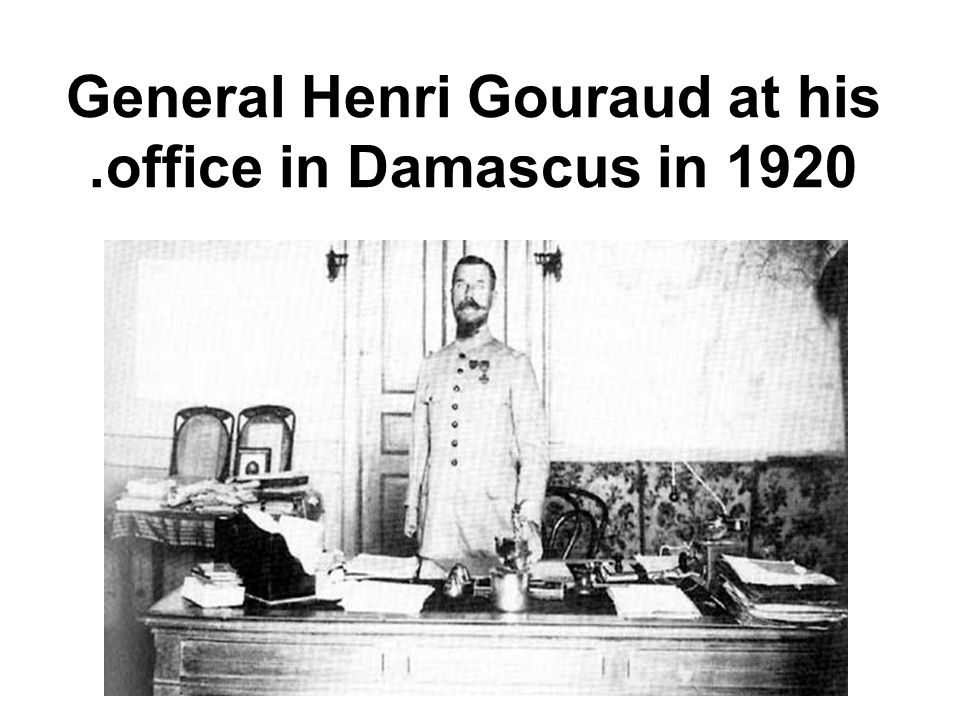 General Henri Gouraud at his office in Damascus in 1920.