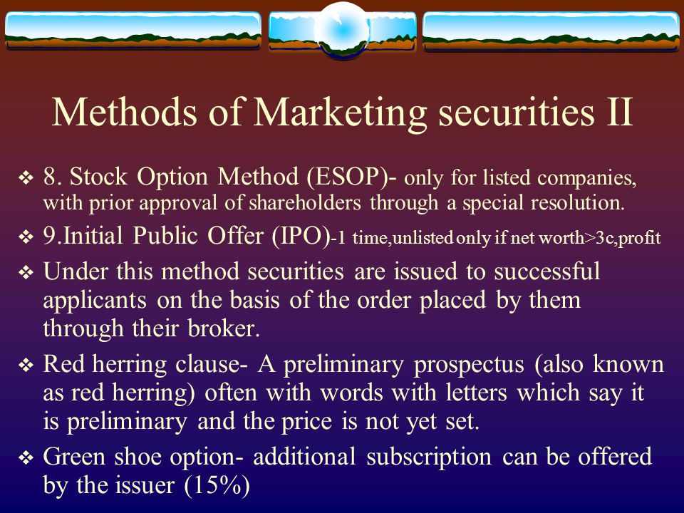 Methods of Marketing securities II  8.