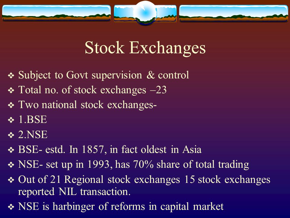 Stock Exchanges  Subject to Govt supervision & control  Total no.