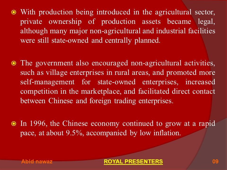 With production being introduced in the agricultural sector, private ownership of production assets became legal, although many major non-agricultural and industrial facilities were still state-owned and centrally planned.