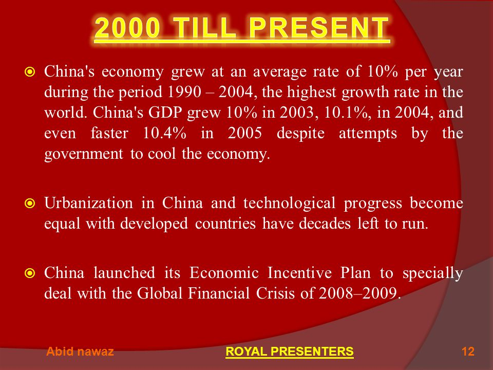  China s economy grew at an average rate of 10% per year during the period 1990 – 2004, the highest growth rate in the world.