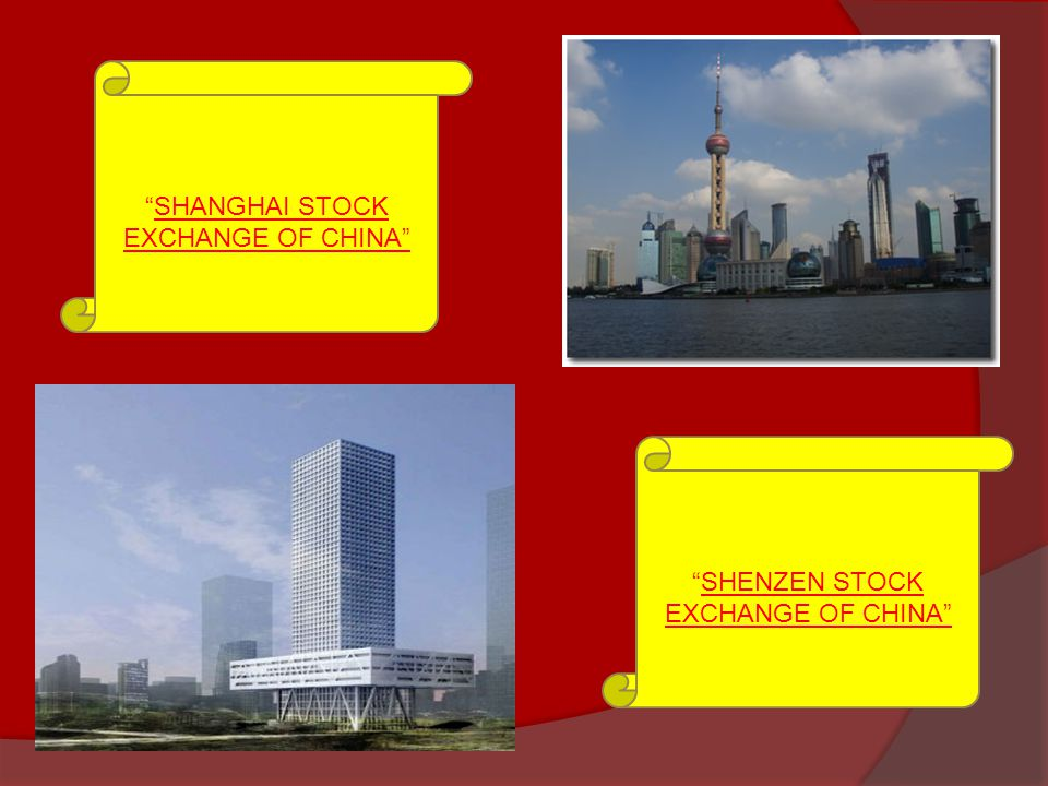 SHENZEN STOCK EXCHANGE OF CHINA SHANGHAI STOCK EXCHANGE OF CHINA
