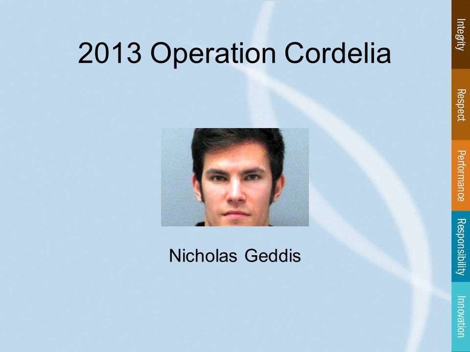 2013 Operation Cordelia Nicholas Geddis