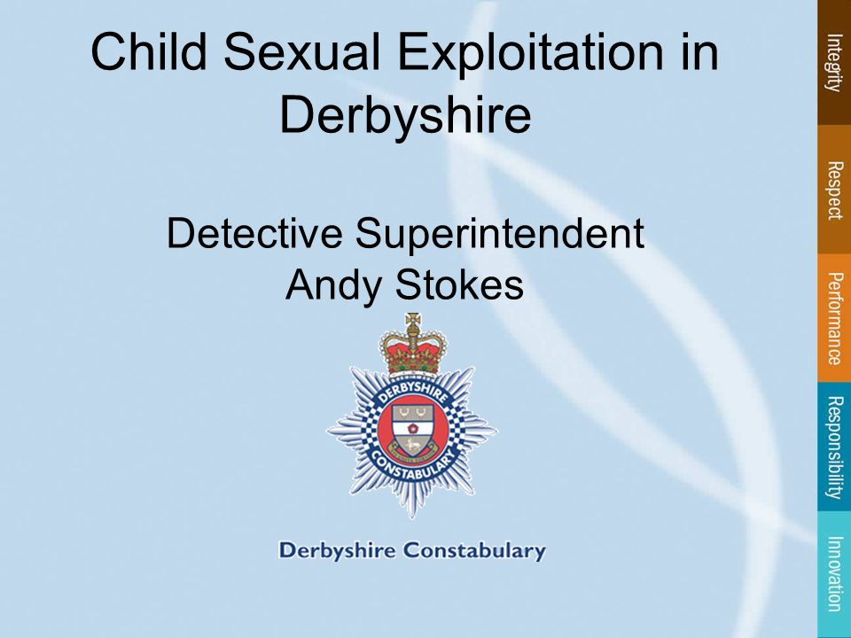 Child Sexual Exploitation in Derbyshire Detective Superintendent Andy Stokes