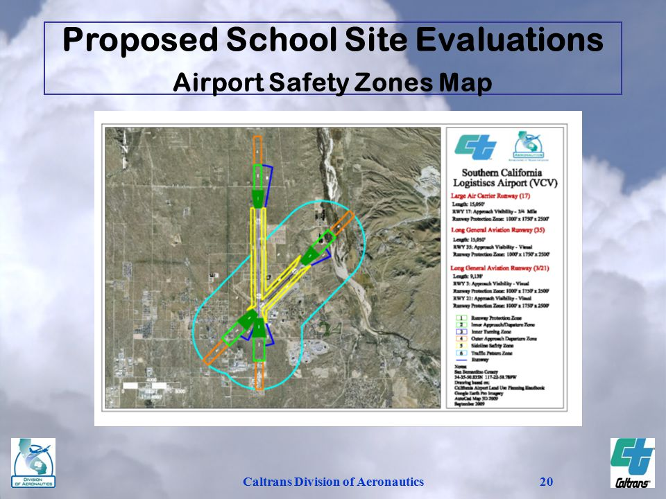 Caltrans Division of Aeronautics20 Proposed School Site Evaluations Airport Safety Zones Map