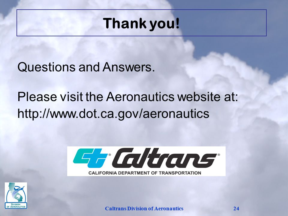 Caltrans Division of Aeronautics24 Questions and Answers.