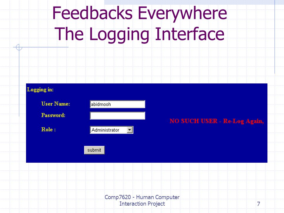 Comp7620 - Human Computer Interaction Project7 Feedbacks Everywhere The Logging Interface
