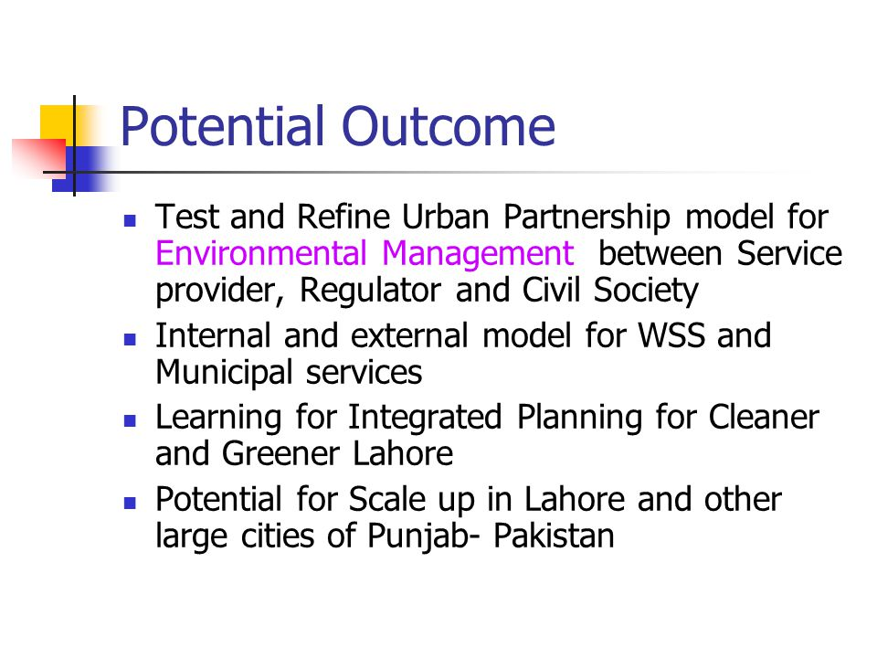 Potential Outcome Test and Refine Urban Partnership model for Environmental Management between Service provider, Regulator and Civil Society Internal