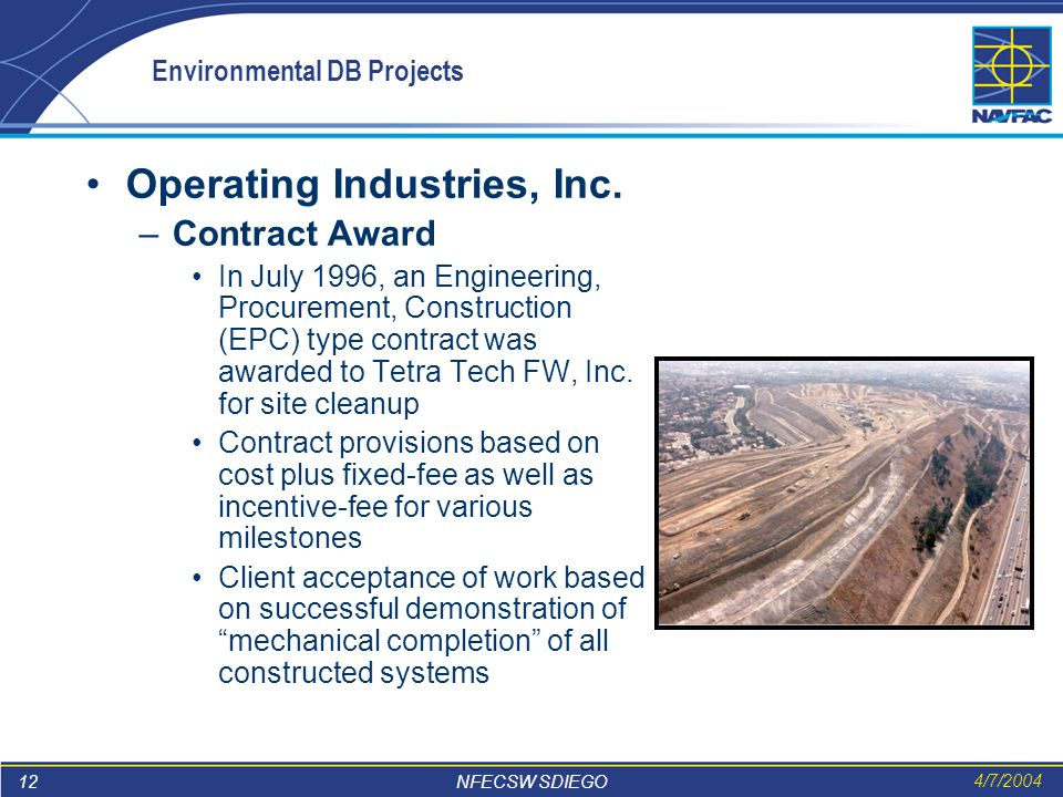 12 NFECSW SDIEGO 4/7/2004 Environmental DB Projects Operating Industries, Inc.