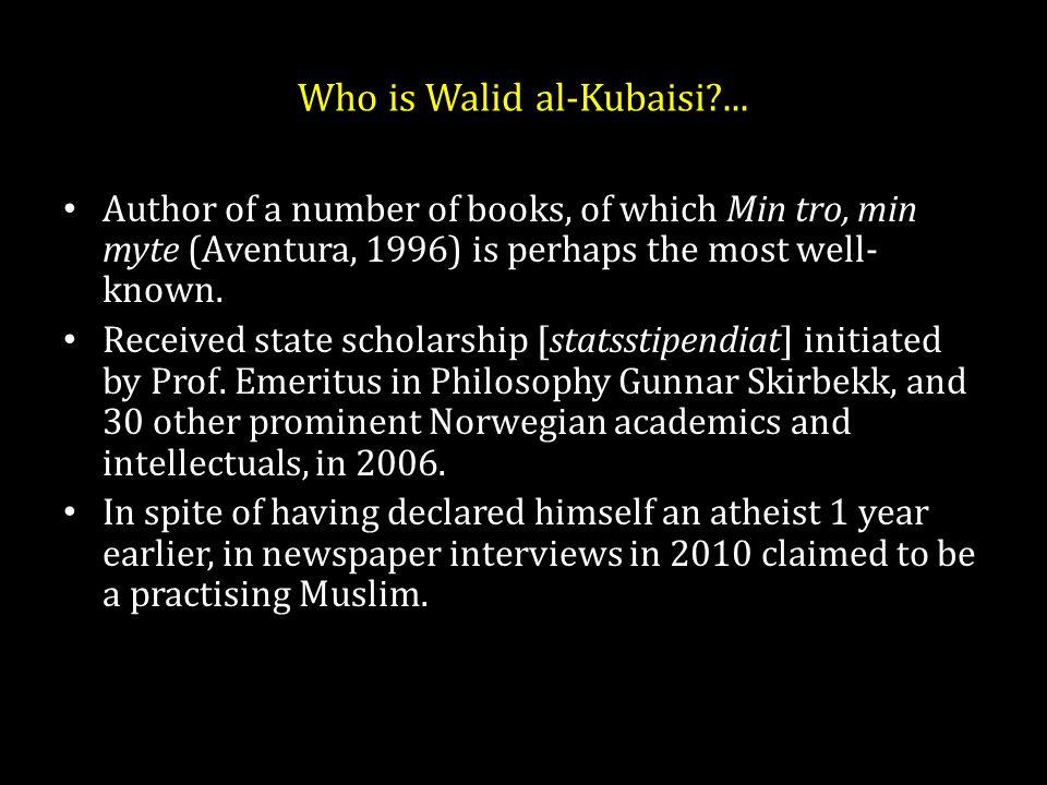 Who is Walid al-Kubaisi ...