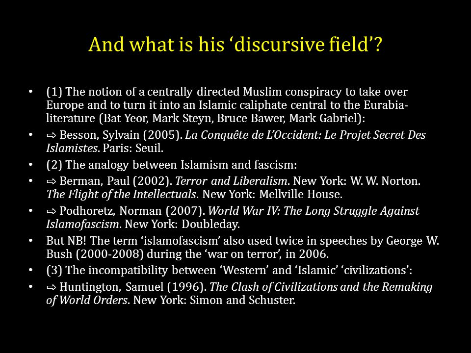 And what is his 'discursive field'.
