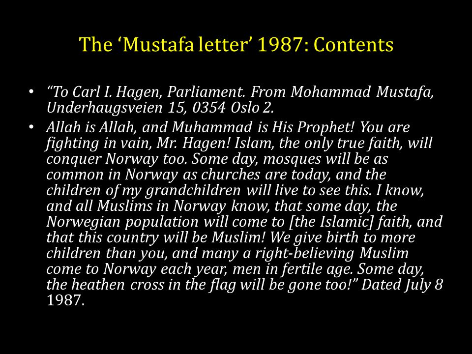 The 'Mustafa letter' 1987: Contents To Carl I. Hagen, Parliament.