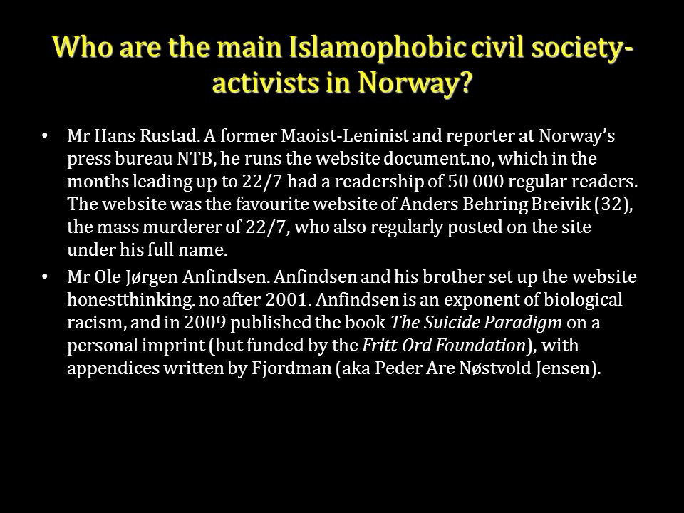 Who are the main Islamophobic civil society- activists in Norway.