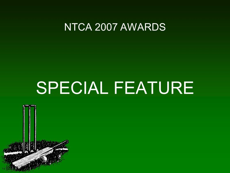 NTCA 2007 AWARDS SPECIAL FEATURE
