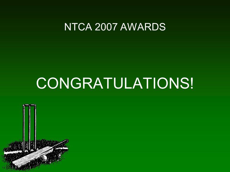 NTCA 2007 AWARDS CONGRATULATIONS!