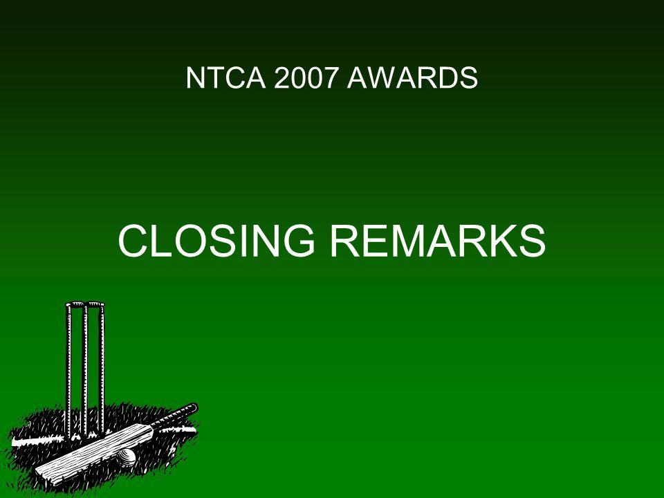 NTCA 2007 AWARDS CLOSING REMARKS