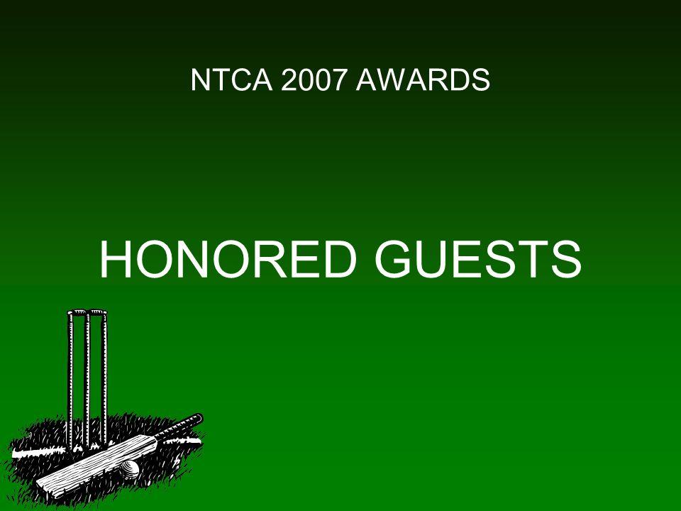 NTCA 2007 AWARDS HONORED GUESTS