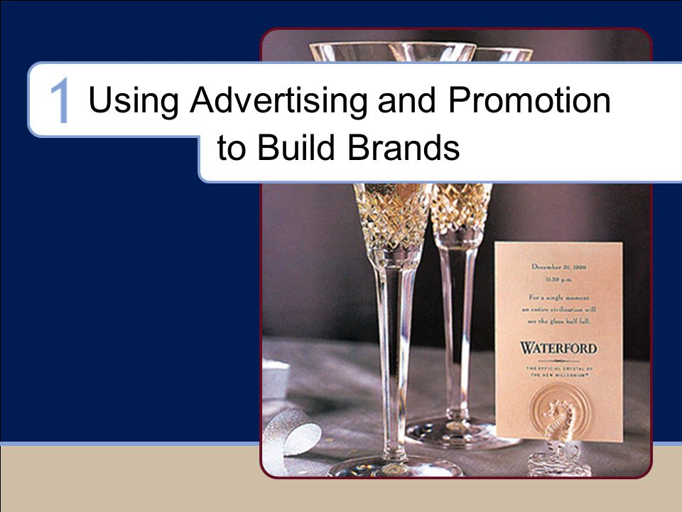 Using Advertising and Promotion to Build Brands