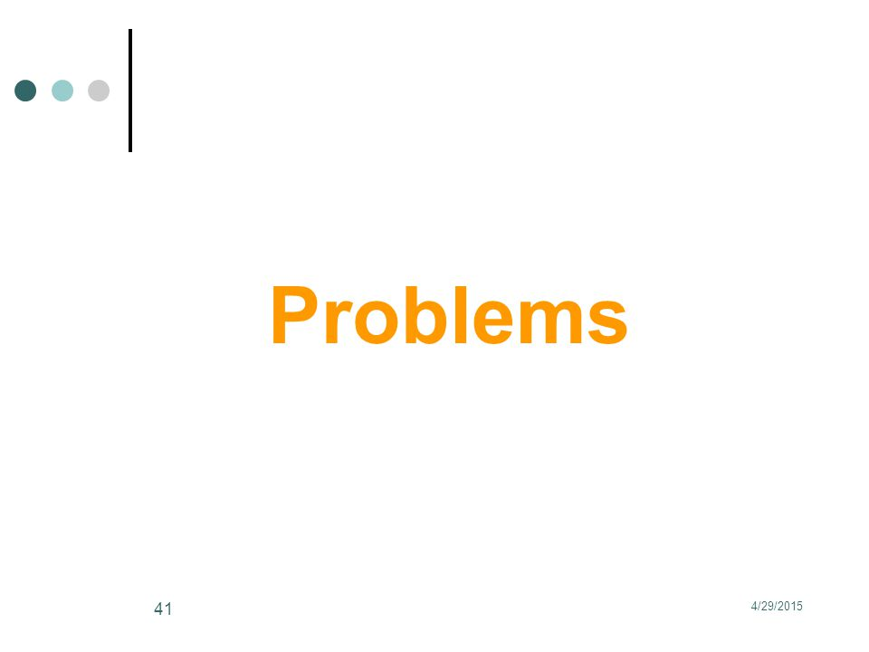 Problems 4/29/2015 41