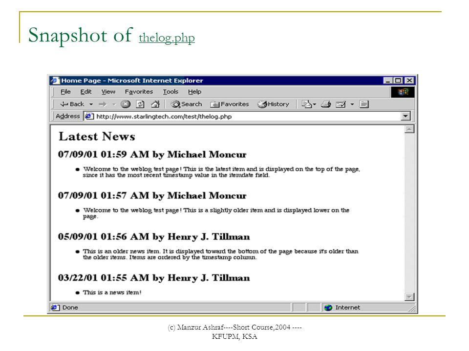 (c) Manzur Ashraf----Short Course,2004 ---- KFUPM, KSA Snapshot of thelog.php