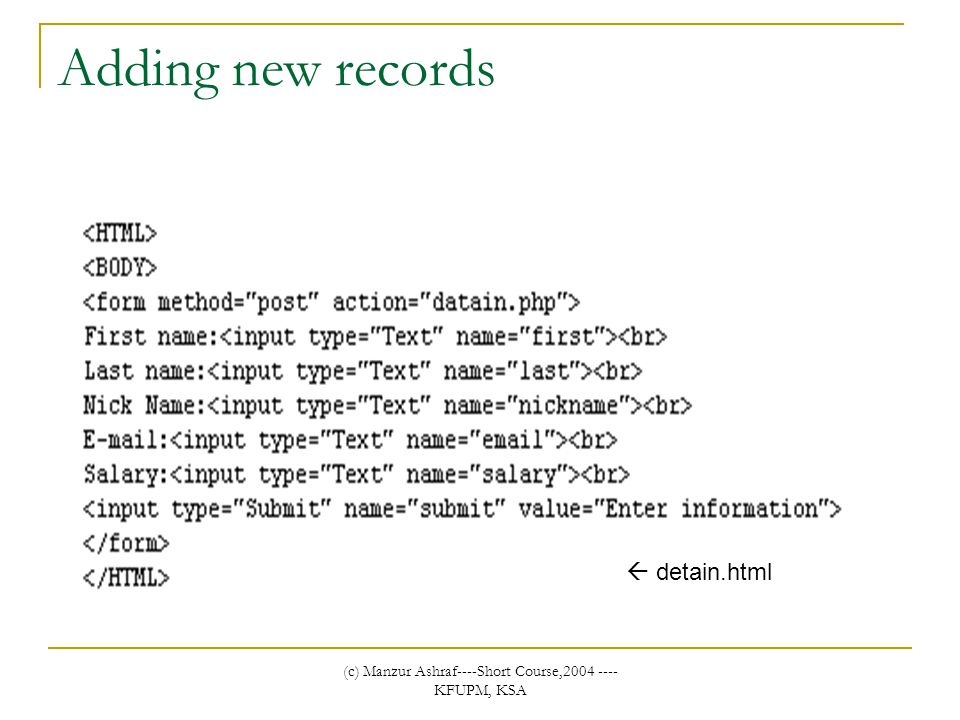 (c) Manzur Ashraf----Short Course,2004 ---- KFUPM, KSA Adding new records  detain.html