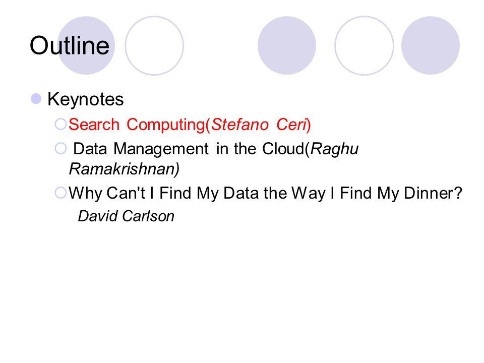 Keynote 1 Search Computing Stefano Ceri Dipartimento di Elettronica e Informazione, Politecnico di Milano Piazza L.