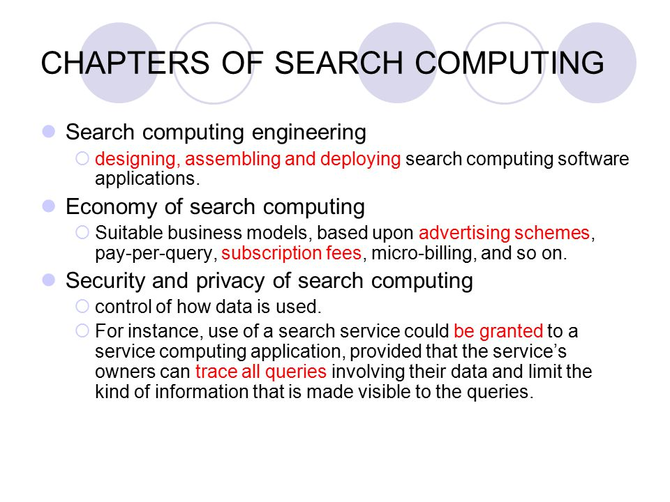 CHAPTERS OF SEARCH COMPUTING Search computing engineering  designing, assembling and deploying search computing software applications.