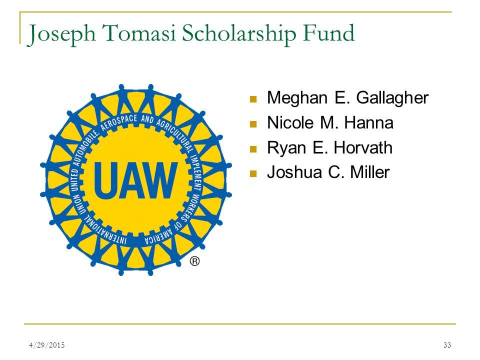 4/29/201533 Joseph Tomasi Scholarship Fund Meghan E.