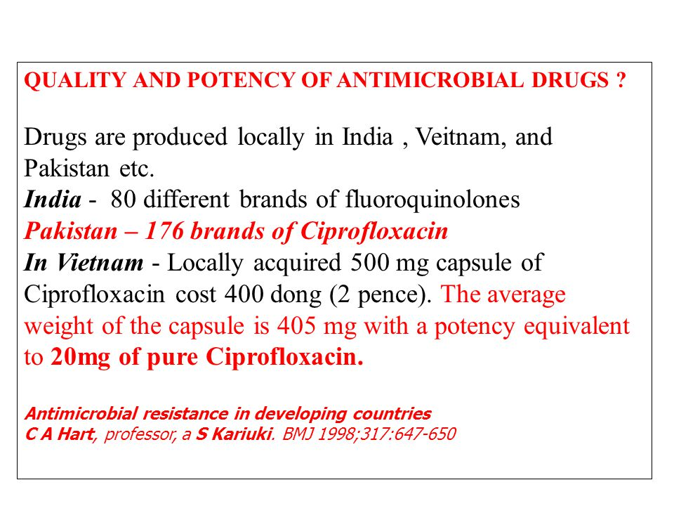 QUALITY AND POTENCY OF ANTIMICROBIAL DRUGS .