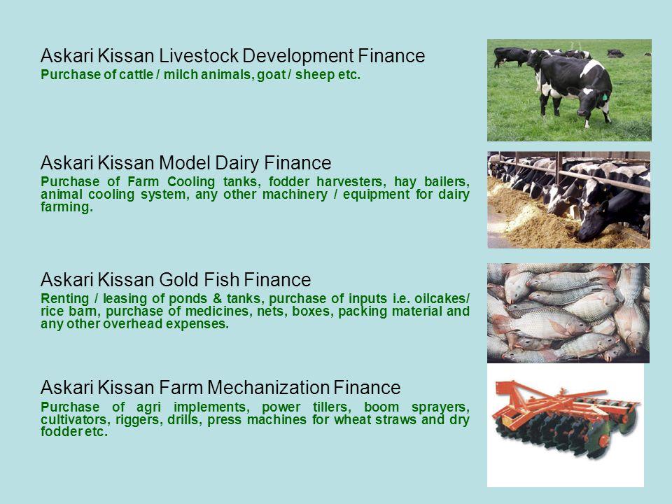 Askari Kissan Livestock Development Finance Purchase of cattle / milch animals, goat / sheep etc.