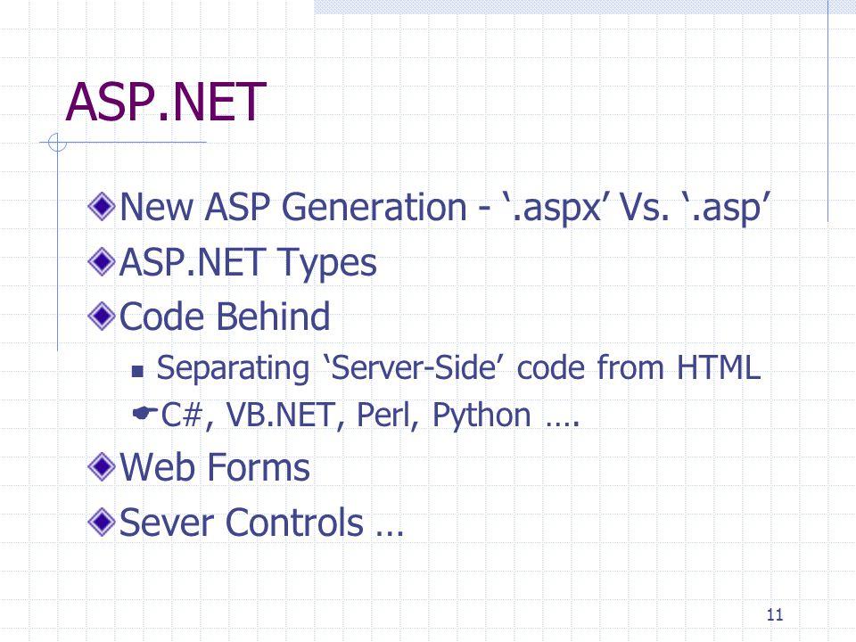 11 ASP.NET New ASP Generation - '.aspx' Vs.
