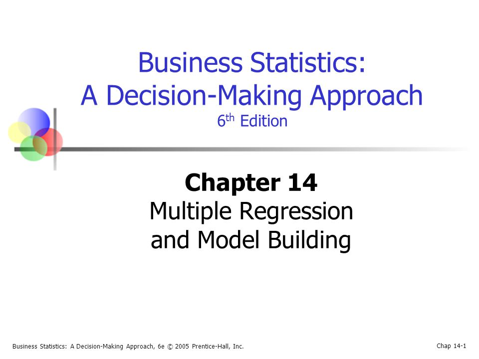 Business Statistics: A Decision-Making Approach, 6e © 2005 Prentice-Hall, Inc.