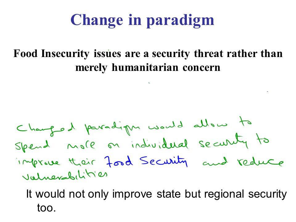 It would not only improve state but regional security too.