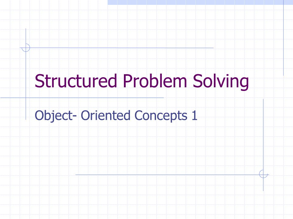 Objectives After completing the work and attending this session you will: Understand what is meant by an object- oriented approach to computing Understand the terms attribute, status and protocol